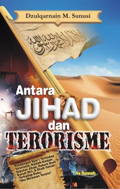 Antara Jihad dan Terorisme