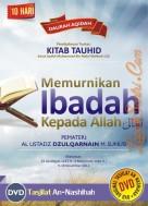 Daurah Aqidah Makassar – Memurnikan Ibadah Kepada Allah – Kitab Tauhid
