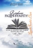 Ringkasan Fiqih Syafi'iy – Kitab Al-Ghayan Wat Taqrib Matan Abu Syuja'
