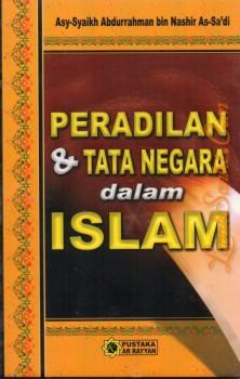 Peradilan & Tata Negara dalam Islam