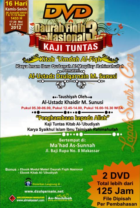 Daurah Fiqih Nasional 3 - Kaji Tuntas Kitab 'Umdah Al Fiqh