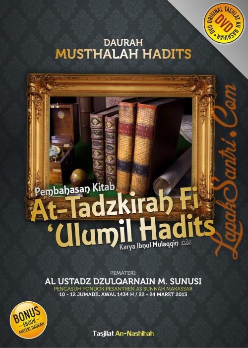 Rekaman Daurah Musthalah Hadits - Kitab At Tadzkirah fi 'Ulumil Hadits