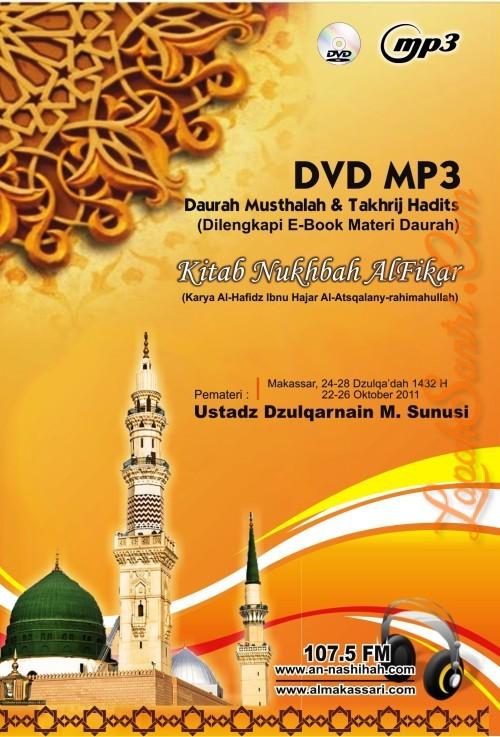Daurah Musthalah dan Takhrij Hadits - Kitab Nukhbah Al Fikar