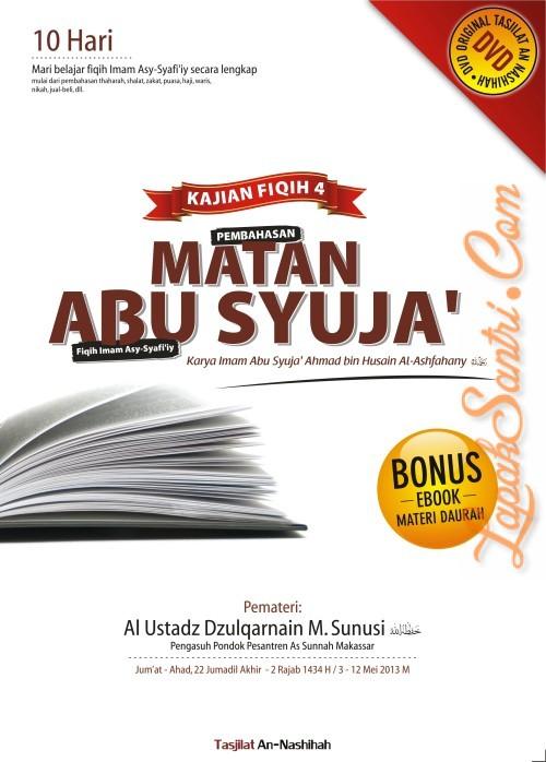 Kajian Fiqih 4 - Pembahasan Matan Abu Syuja Fiqih Imam Asy Syafi'iy