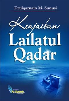 Keajaiban Lailatul Qadar