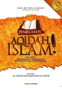 Penjelasan Aqidah Islam dari Kitab Syarhussunnah Al Muzany