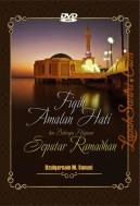 Fiqih Amalan Hati dan Beberapa Pelajaran Seputar Ramadhan