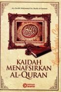 Kaidah Menafsirkan Al-Qur`an